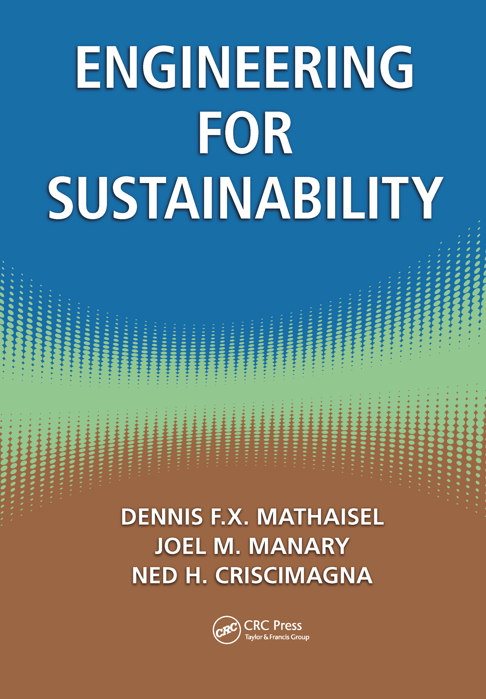 Engineering for Sustainability: 1st Edition (Hardback) book cover