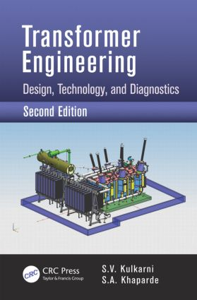 Transformer Engineering: Design, Technology, and Diagnostics, Second Edition, 2nd Edition (Hardback) book cover
