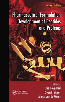 Pharmaceutical Formulation Development of Peptides and Proteins: 2nd Edition (Hardback) book cover