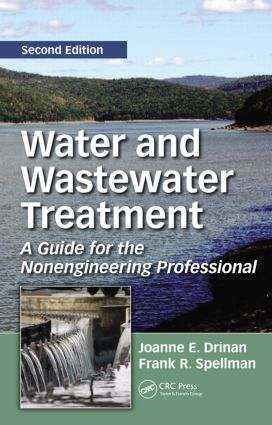 Water and Wastewater Treatment: A Guide for the Nonengineering Professional, Second Edition, 2nd Edition (Hardback) book cover