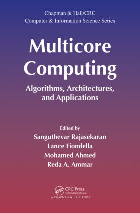 Multicore Computing: Algorithms, Architectures, and Applications (Hardback) book cover