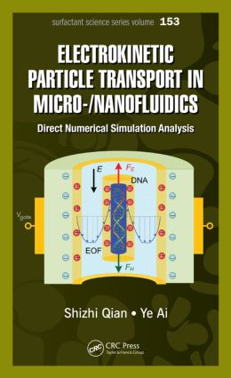 Electrokinetic Particle Transport in Micro-/Nanofluidics: Direct Numerical Simulation Analysis, 1st Edition (Hardback) book cover