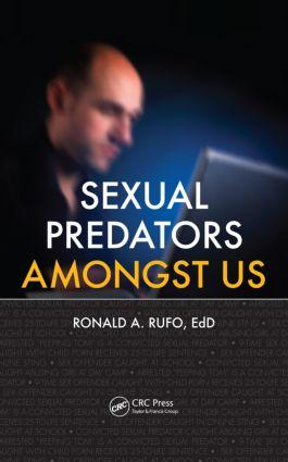 Sexual Predators Amongst Us (Hardback) book cover