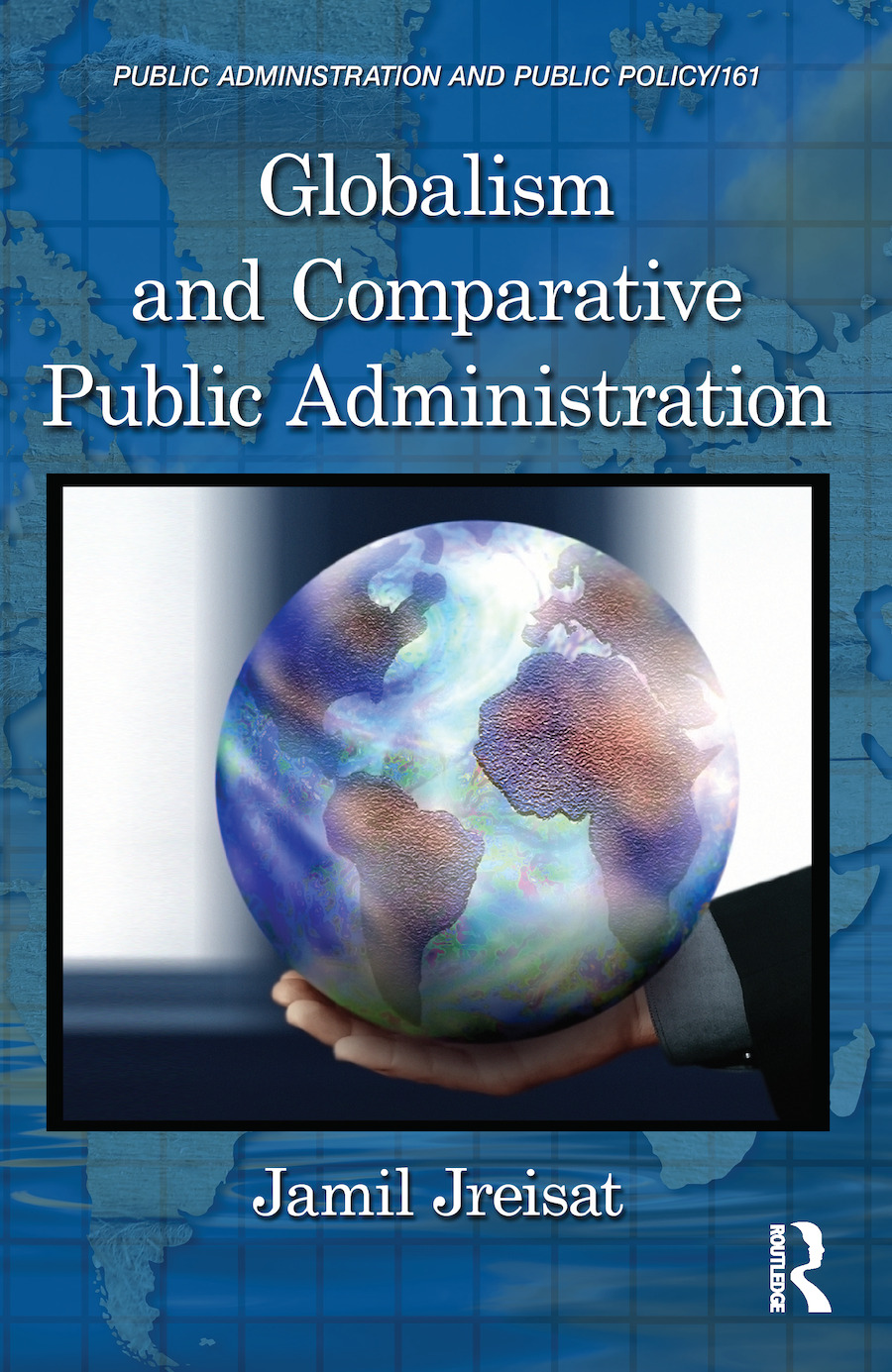 Globalism and Comparative Public Administration book cover