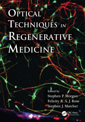 Optical Techniques in Regenerative Medicine (Hardback) book cover