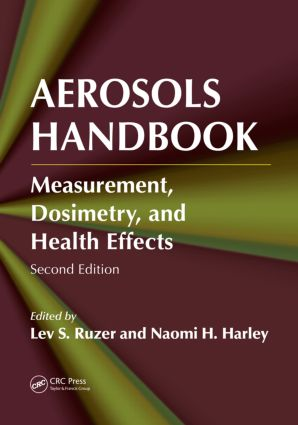 Aerosols Handbook: Measurement, Dosimetry, and Health Effects, Second Edition, 2nd Edition (Hardback) book cover