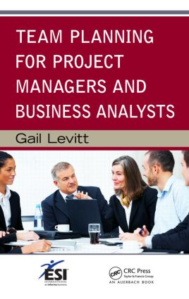 Team Planning for Project Managers and Business Analysts (Hardback) book cover