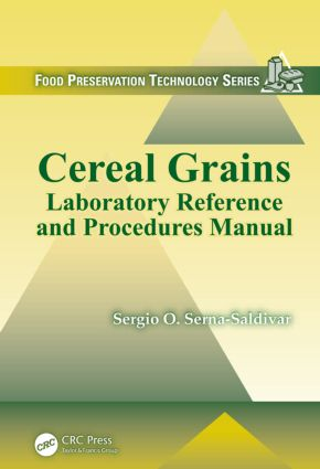 Cereal Grains: Laboratory Reference and Procedures Manual, 1st Edition (Paperback) book cover