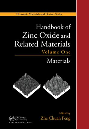 Handbook of Zinc Oxide and Related Materials: Volume One, Materials, 1st Edition (Hardback) book cover