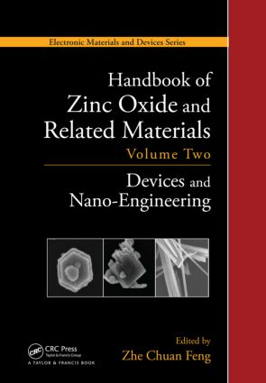 Handbook of Zinc Oxide and Related Materials: Volume Two, Devices and Nano-Engineering book cover