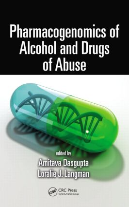 Pharmacogenomics of Alcohol and Drugs of Abuse: 1st Edition (Hardback) book cover