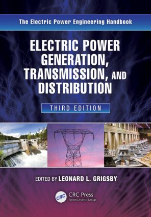 Electric Power Generation, Transmission, and Distribution: 3rd Edition (Hardback) book cover