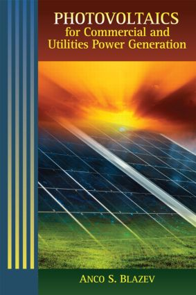 Photovoltaics for Commercial and Utilities Power Generation: 1st Edition (Hardback) book cover
