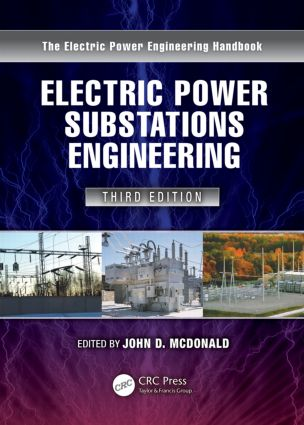 Electric Power Substations Engineering: 3rd Edition (Hardback) book cover