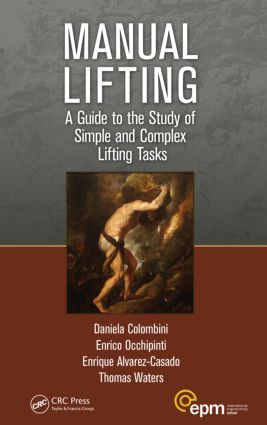 Manual Lifting: A Guide to the Study of Simple and Complex Lifting Tasks (Paperback) book cover