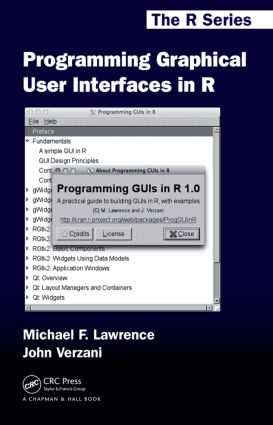 Programming Graphical User Interfaces in R: 1st Edition (Hardback) book cover