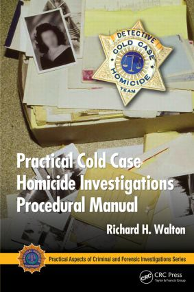 Practical Cold Case Homicide Investigations Procedural Manual book cover