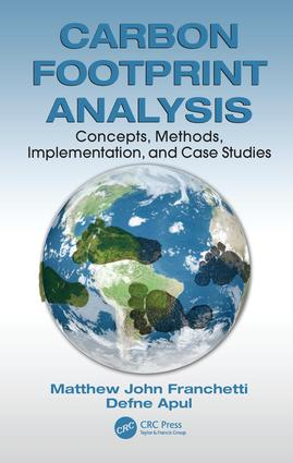 Carbon Footprint Analysis: Concepts, Methods, Implementation, and Case Studies, 1st Edition (Hardback) book cover