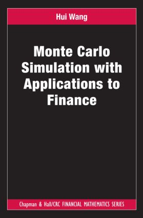 Monte Carlo Simulation with Applications to Finance (Hardback) book cover