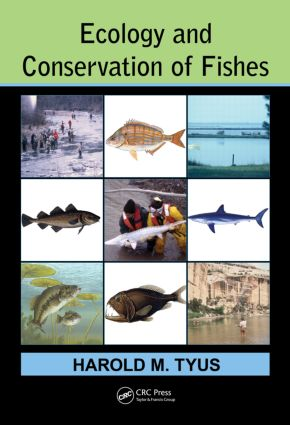 Ecology and Conservation of Fishes: 1st Edition (Hardback) book cover