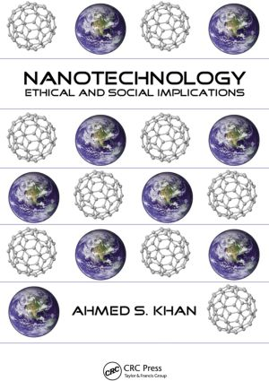 Nanotechnology: Ethical and Social Implications, 1st Edition (Hardback) book cover