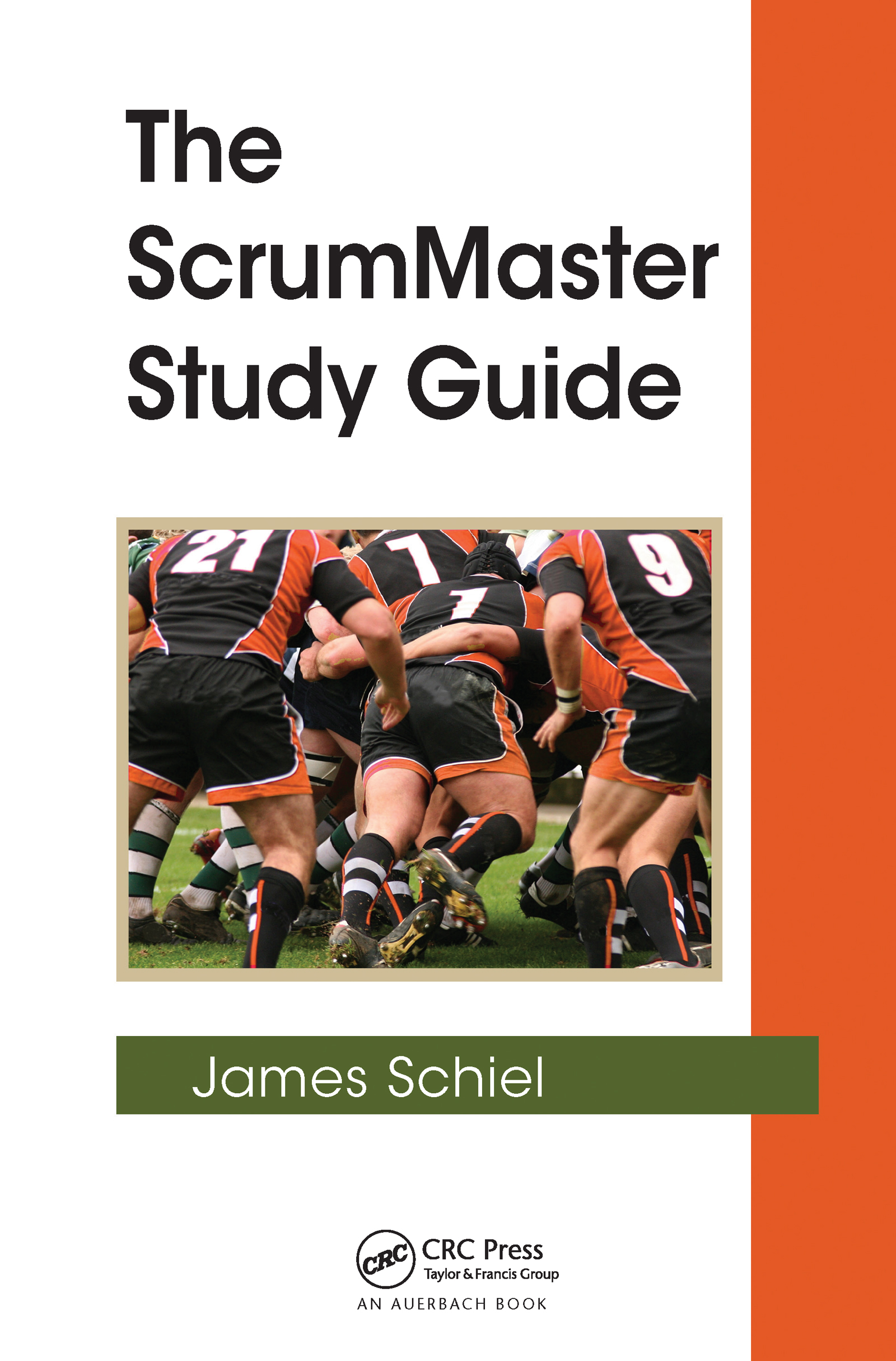 The ScrumMaster Study Guide (Hardback) book cover