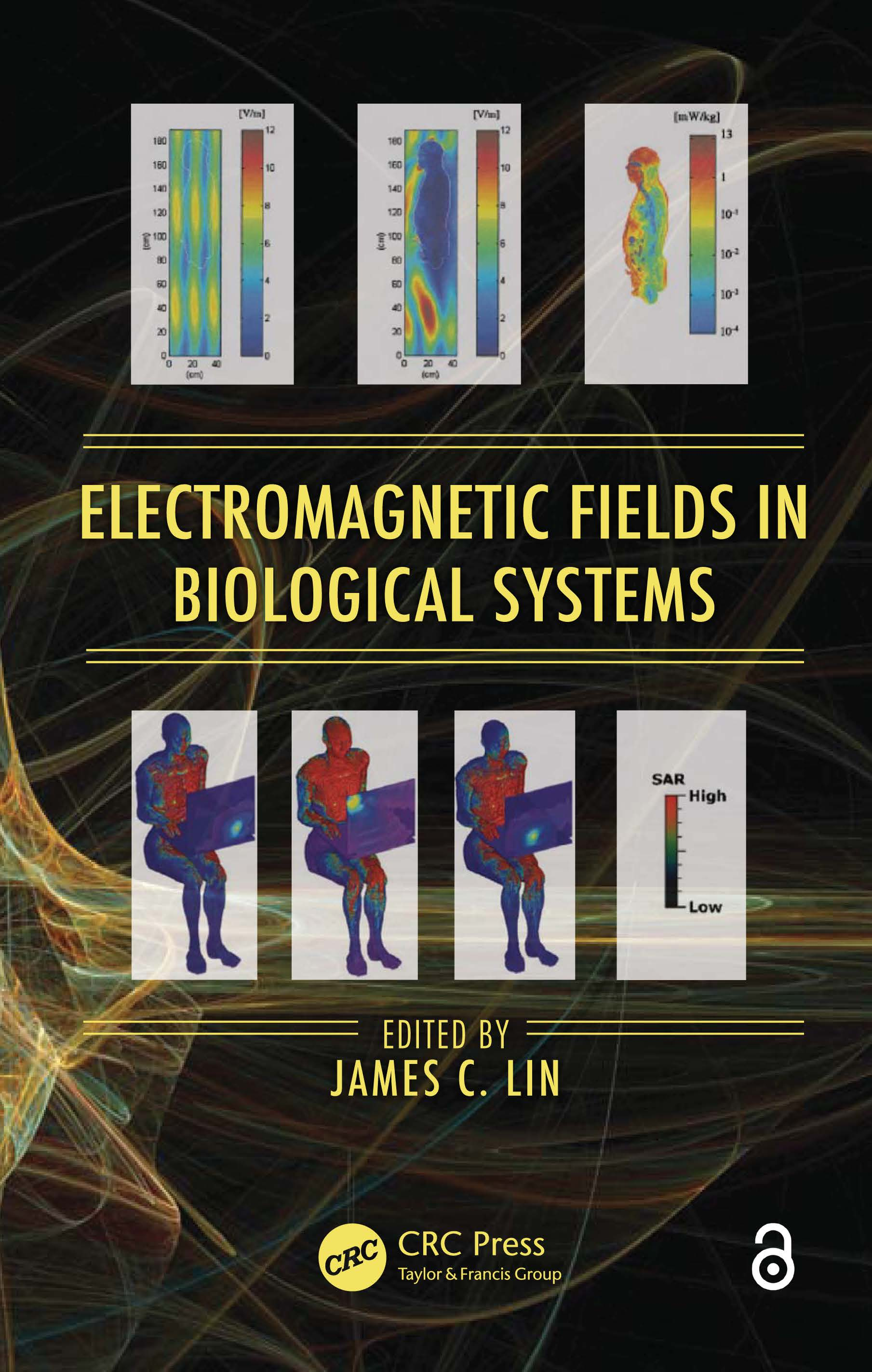 Electromagnetic Fields in Biological Systems: 1st Edition (Hardback) book cover