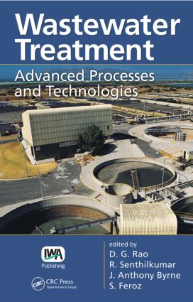 Wastewater Treatment: Advanced Processes and Technologies, 1st Edition (Hardback) book cover