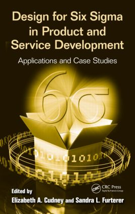 Design for Six Sigma in Product and Service Development: Applications and Case Studies, 1st Edition (Paperback) book cover