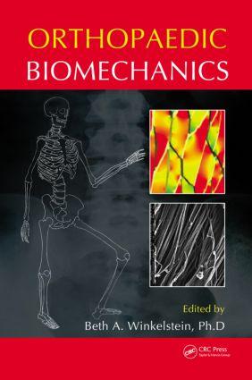 Orthopaedic Biomechanics: 1st Edition (Hardback) book cover