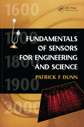 Fundamentals of Sensors for Engineering and Science: 1st Edition (Paperback) book cover