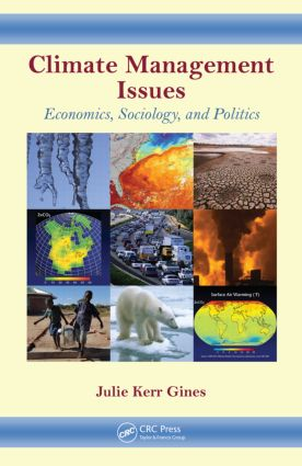 Climate Management Issues: Economics, Sociology, and Politics (Hardback) book cover
