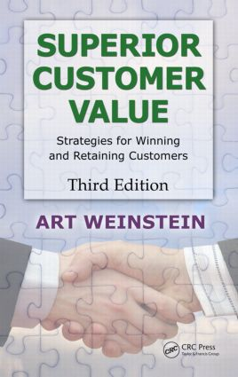 Superior Customer Value: Strategies for Winning and Retaining Customers, Third Edition, 3rd Edition (Hardback) book cover