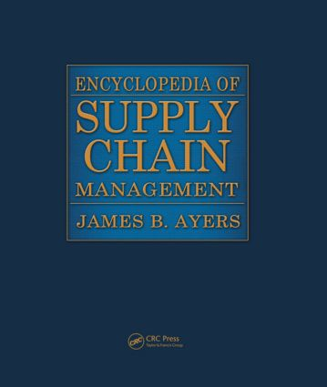Encyclopedia of Supply Chain Management - Two Volume Set (Print) (Hardback) book cover