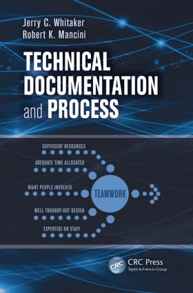 Technical Documentation and Process: 1st Edition (Paperback) book cover