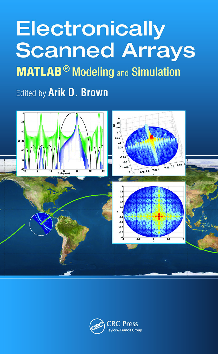 Electronically Scanned Arrays MATLAB® Modeling and Simulation (Hardback) book cover
