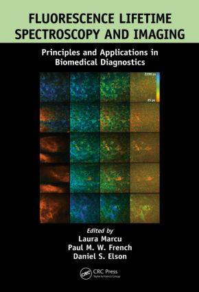 Fluorescence Lifetime Spectroscopy and Imaging: Principles and Applications in Biomedical Diagnostics, 1st Edition (Hardback) book cover