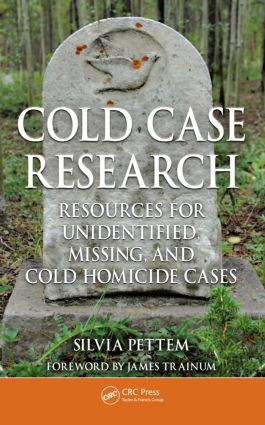 Cold Case Research Resources for Unidentified, Missing, and Cold Homicide Cases: 1st Edition (Hardback) book cover