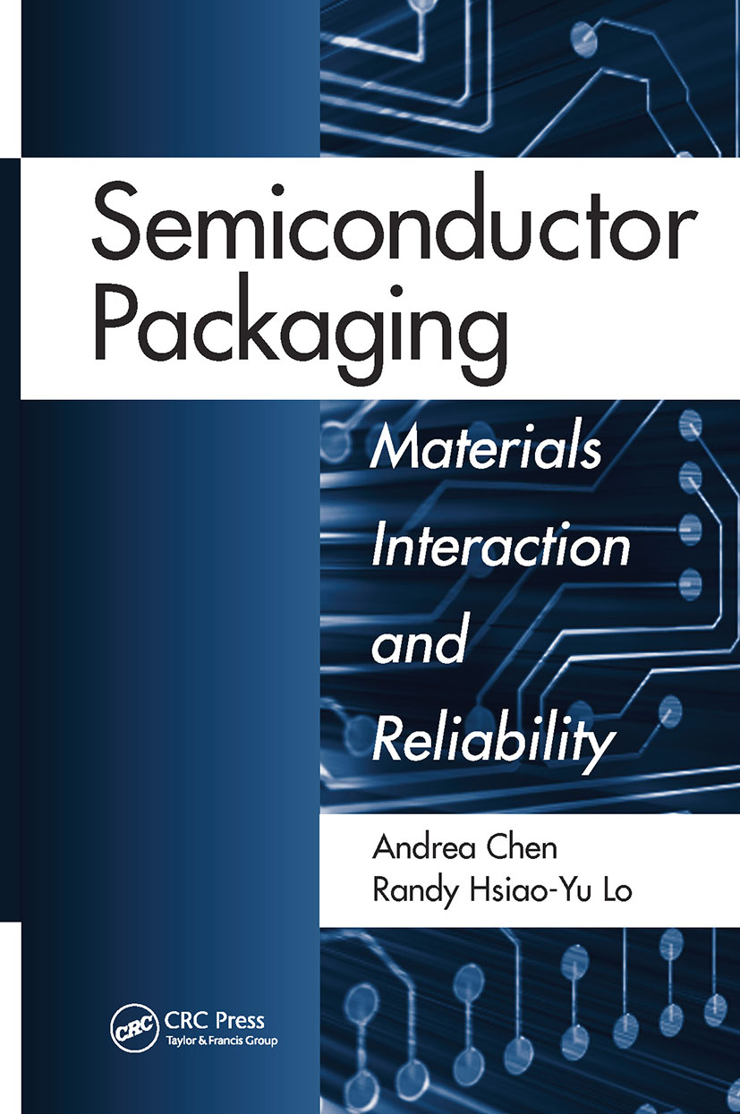 Semiconductor Packaging: Materials Interaction and Reliability (Hardback) book cover