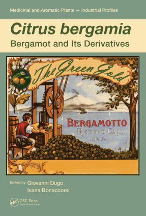 Citrus bergamia: Bergamot and its Derivatives, 1st Edition (Paperback) book cover