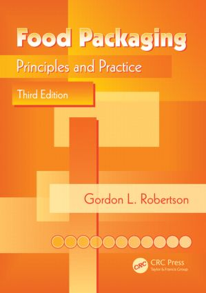 Food Packaging: Principles and Practice, Third Edition, 3rd Edition (Hardback) book cover