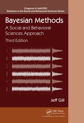 Bayesian Methods: A Social and Behavioral Sciences Approach, Third Edition, 3rd Edition (Hardback) book cover
