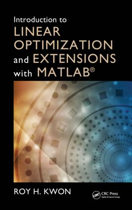 Introduction to Linear Optimization and Extensions with MATLAB® book cover