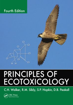 Principles of Ecotoxicology, Fourth Edition: 4th Edition (Paperback) book cover
