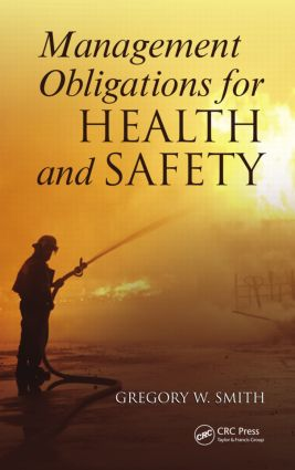 Management Obligations for Health and Safety: 1st Edition (Paperback) book cover