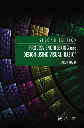 Process Engineering and Design Using Visual Basic®: 2nd Edition (Hardback) book cover