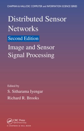 Distributed Sensor Networks, Second Edition: Image and Sensor Signal Processing, 2nd Edition (Hardback) book cover