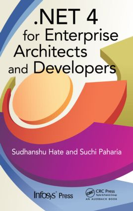 .NET 4 for Enterprise Architects and Developers: 1st Edition (Hardback) book cover