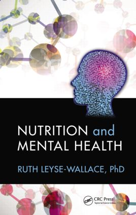 Nutrition and Mental Health: 1st Edition (Hardback) book cover