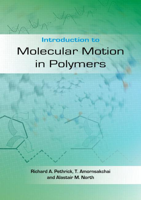 Introduction to Molecular Motion in Polymers: 1st Edition (Paperback) book cover
